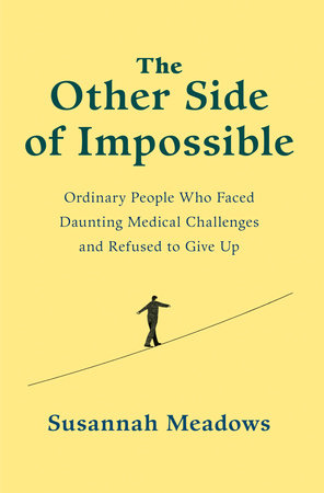 The Other Side of Impossible by Susannah Meadows