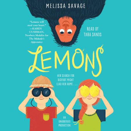 Lemons by Melissa Savage | PenguinRandomHouse com: Books