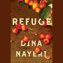 Refuge: A Novel cover big