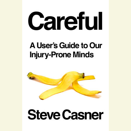 Careful by Steve Casner