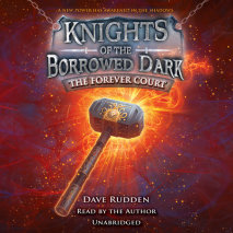The Forever Court (Knights of the Borrowed Dark, Book 2) Cover
