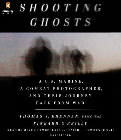 Shooting Ghosts by Thomas J. Brennan USMC (Ret.) and Finbarr O'Reilly