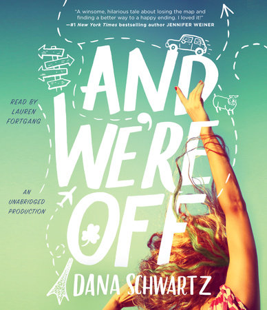 And We're Off by Dana Schwartz