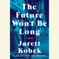 The Future Won't Be Long Cover