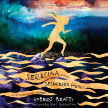 Serafina and the Splintered Heart Cover