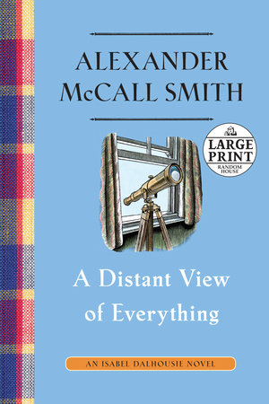 A Distant View of Everything by Alexander McCall Smith
