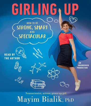 Girling Up by Mayim Bialik