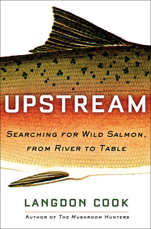 Upstream by Langdon Cook