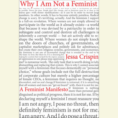 Why I Am Not A Feminist cover
