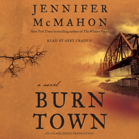 Burntown by Jennifer McMahon