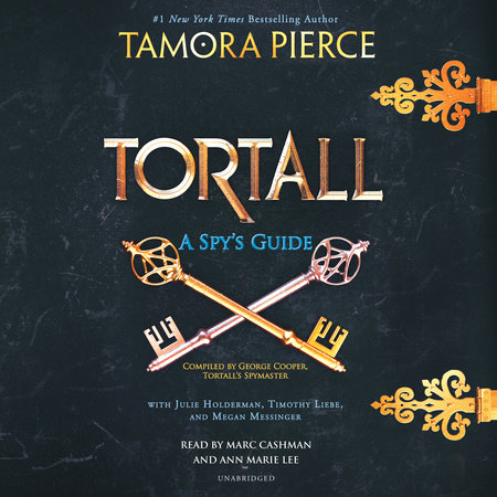 Tortall: A Spy's Guide by Tamora Pierce, Timothy Liebe and Various