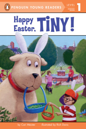 Happy Easter, Tiny! by Cari Meister; Illustrated by Rich Davis