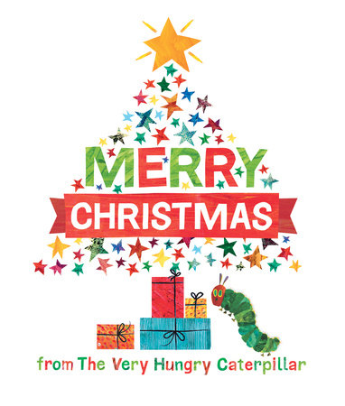 merry christmas from the very hungry caterpillar by eric carle - Images Merry Christmas
