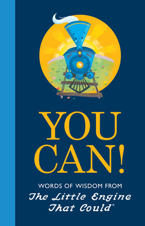 You Can! by Watty Piper and Charlie Hart; Illustrated by Jill Howarth