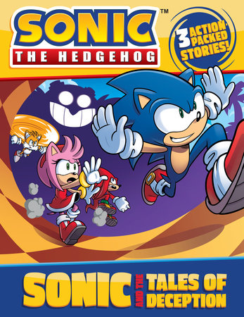 Sonic and the Tales of Deception by Jake Black; Illustrated by Ian McGinty