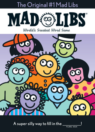 The Original #1 Mad Libs by Roger Price and Leonard Stern