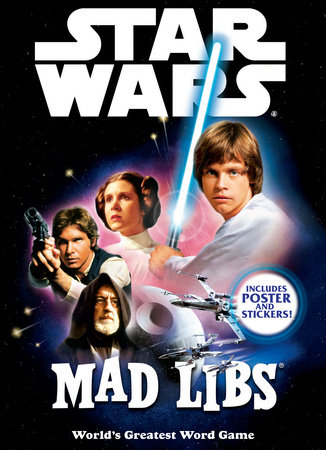 Star Wars Mad Libs by Mad Libs