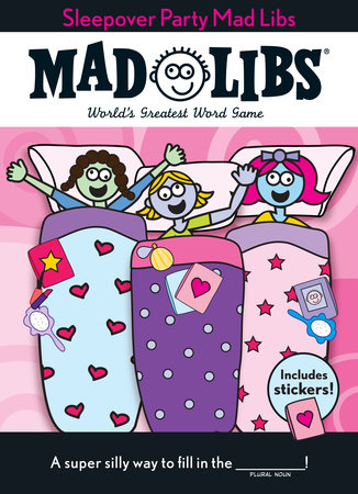 Sleepover Party Mad Libs by Mad Libs