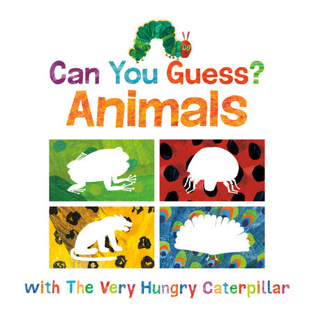 Can You Guess Animals with The Very Hungry Caterpillar? by Eric Carle