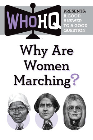 Why Are Women Marching? by Who HQ