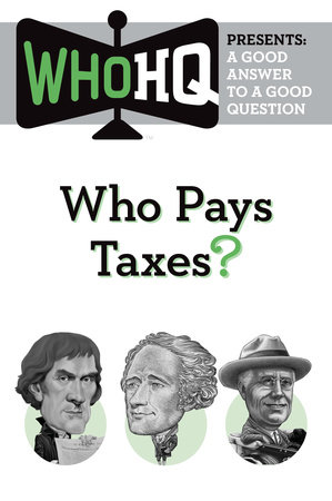 Who Pays Taxes? by Who HQ