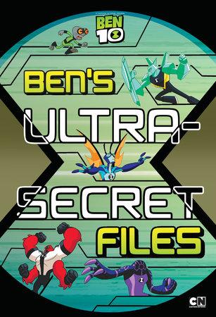 Ben's Ultra-Secret Files by Eric Luper