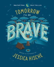 Tomorrow I'll Be Brave