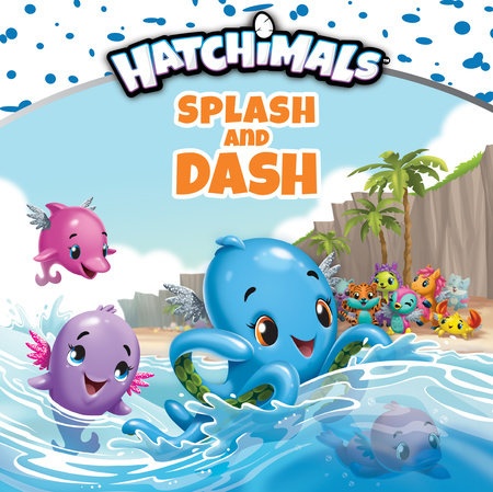 Splash and Dash