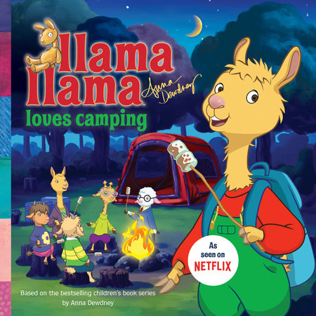 Llama Llama Loves Camping by Anna Dewdney