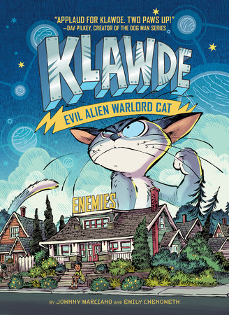 Klawde: Evil Alien Warlord Cat: Enemies #2 by Johnny Marciano and Emily Chenoweth