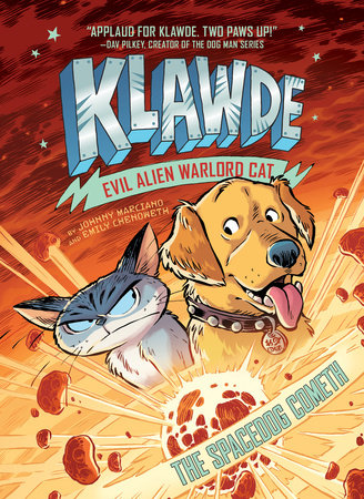 Klawde: Evil Alien Warlord Cat: The Spacedog Cometh #3 by Johnny Marciano,Emily Chenoweth