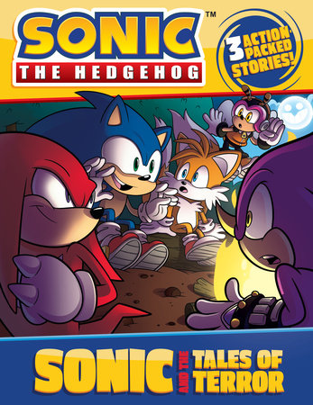 Sonic and the Tales of Terror by Kiel Phegley; Illustrated by Patrick Spaziante