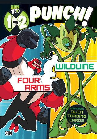 1-2 Punch: Four Arms and Wildvine by Wrigley Stuart