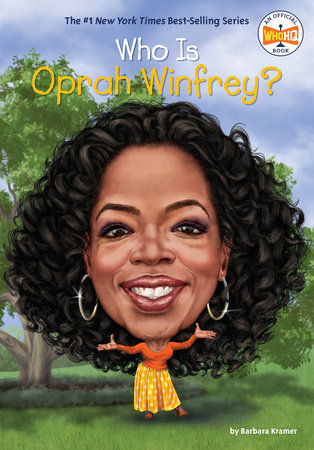 Who Is Oprah Winfrey? by Barbara Kramer; Illustrated by Dede Putra