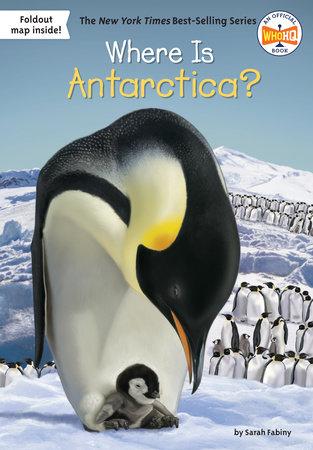 Where Is Antarctica? by Sarah Fabiny and Who HQ
