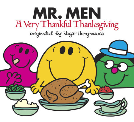 Mr. Men: A Very Thankful Thanksgiving by Adam Hargreaves