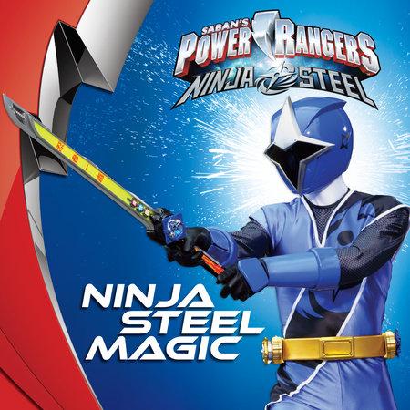 Ninja Steel Magic by Sara Schonfeld