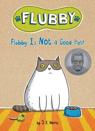 Flubby Is Not a Good Pet! by J. E. Morris