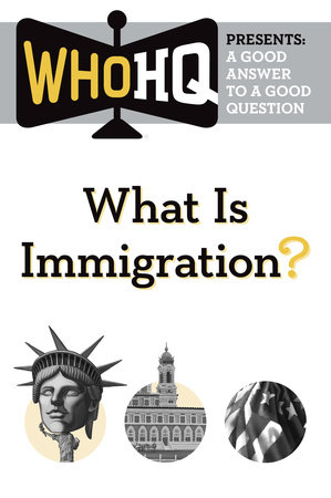 What Is Immigration? by Who HQ