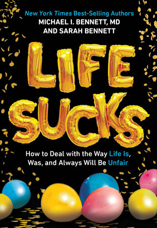Life Sucks by Michael Bennett and Sarah Bennett