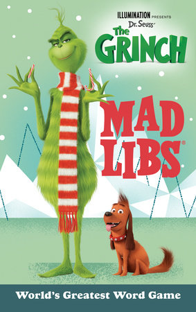 Illumination Presents Dr. Seuss' The Grinch Mad Libs by Sara Schonfeld