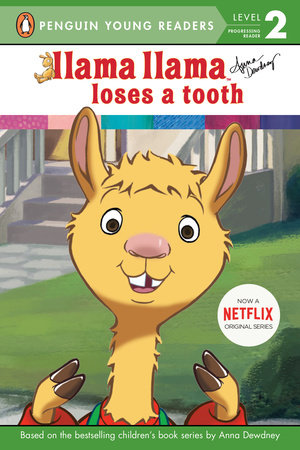 Llama Llama Loses a Tooth by