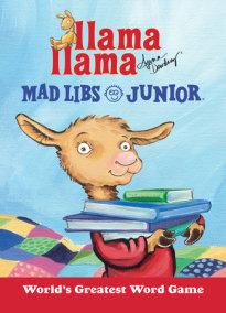 Llama Llama Mad Libs Junior