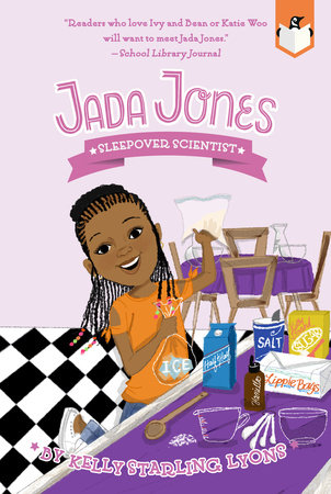 Sleepover Scientist #3 by Kelly Starling Lyons