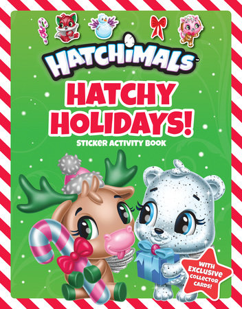 Hatchy Holidays! by Penguin Young Readers Licenses