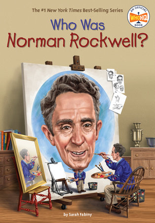Who Was Norman Rockwell? by Sarah Fabiny and Who HQ