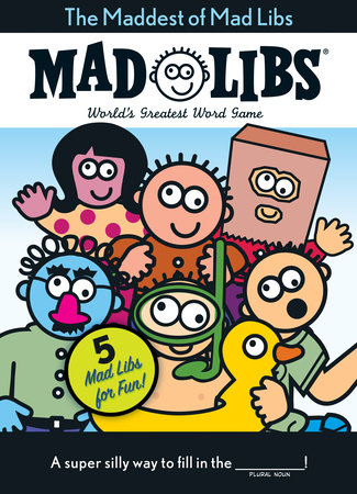 The Maddest of Mad Libs