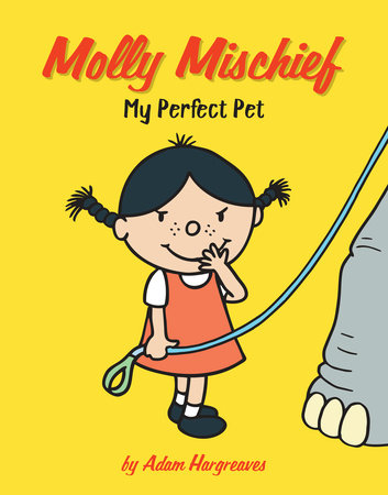 My Perfect Pet by Adam Hargreaves