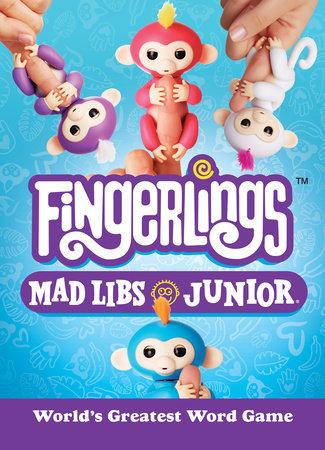 Fingerlings Mad Libs Junior by Mickie Matheis
