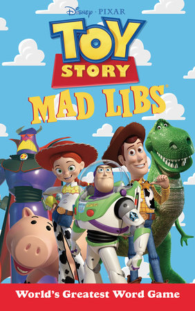 Toy Story Mad Libs by Laura Macchiarola